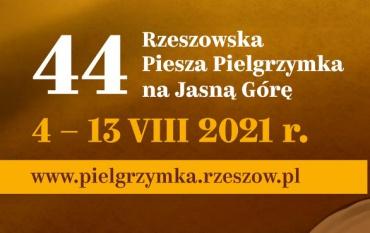 44 Rzeszowska Piesza Pielgrzymka do Częstochowy